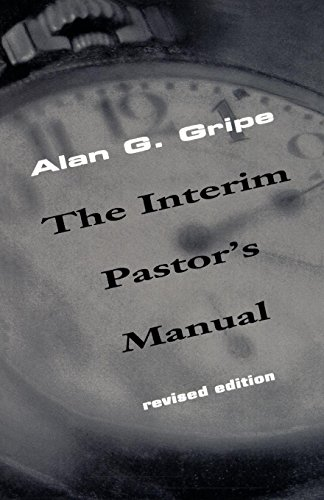 Interim Pastor's Manual, Revised Edition