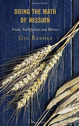 Doing the Math of Mission: Fruits, Faithfulness, and Metrics