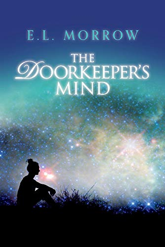 The Doorkeeper's Mind (2) (The Sheltered Cities Series)