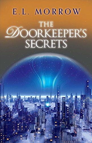 The Doorkeeper's Secrets (The Sheltered Cities Series)