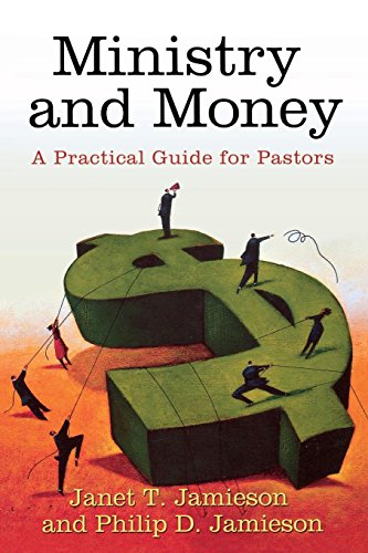 Ministry and Money: A Practical Guide for Pastors