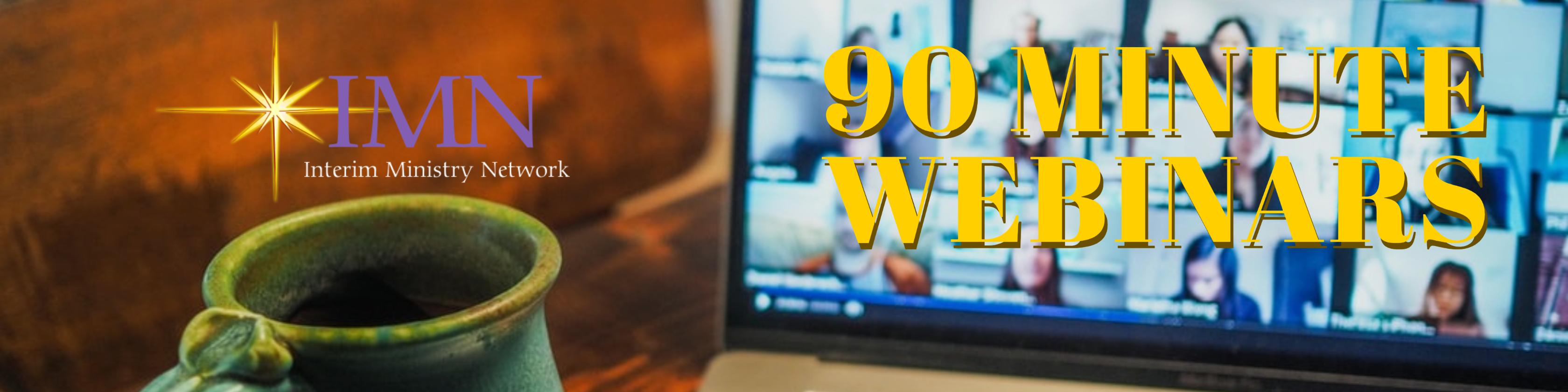 IMN 90 Minute Webinars