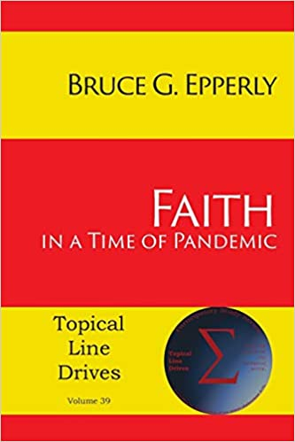 Faith in a Time of Pandemic (Topical Line Drives)